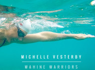 Wahine Warriors: Michelle Vesterby