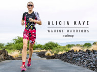 WAHINE WARRIORS: Alicia Kaye
